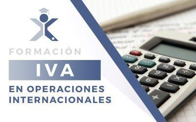 IVA en Operaciones Internacionales [Formación]